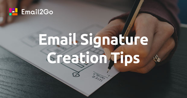 Email Signature Creation Tips