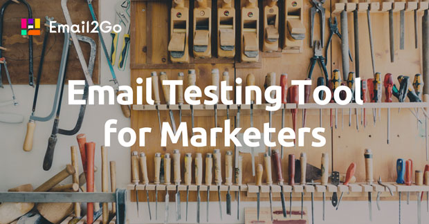 Email Testing Tool for Marketers