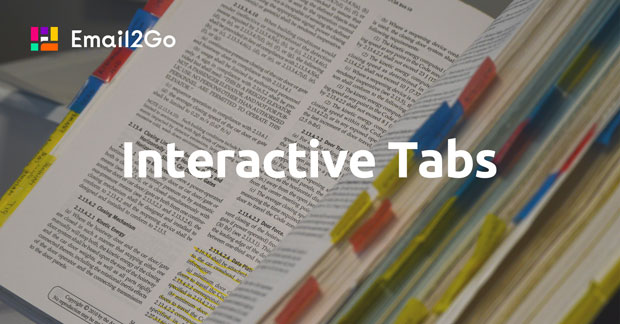Emails and Interactive Tabs