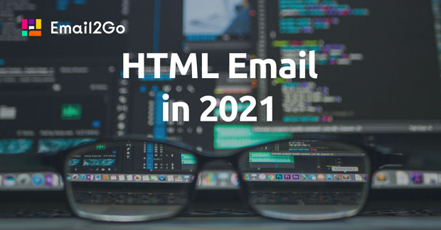 How to Build HTML Email in 2021
