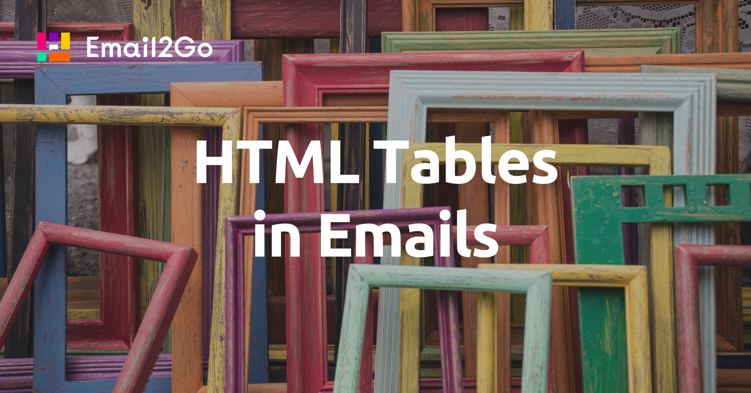HTML Tables in Emails
