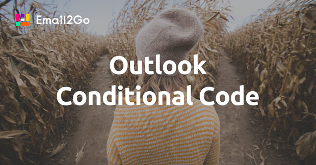 Outlook Conditional Code