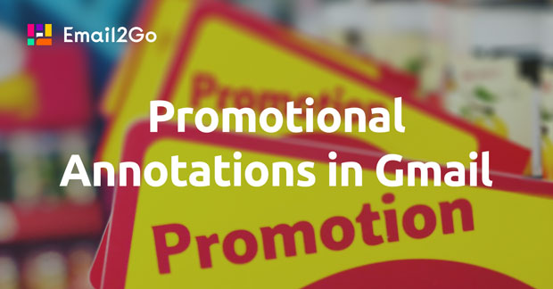 Promotional Annotations in Gmail