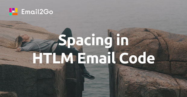 Spacing in HTLM Email Code