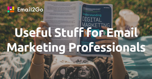 Useful Stuff for Email Marketing Professionals