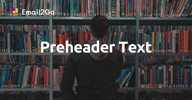 Using and Testing Preheader Text in Email Templates