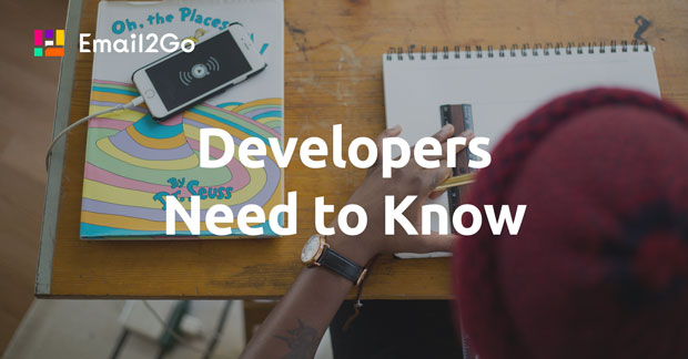 What Every Email Developer Needs to Know